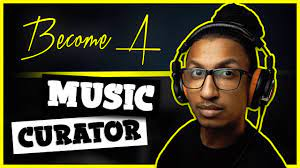 How do you become a music curator