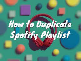 duplicate a Spotify playlist